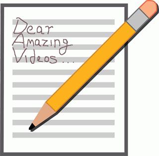 Dear Amazing Videos...