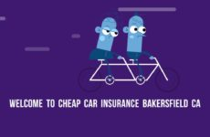 Cheapest Auto Insurance in Bakersfield