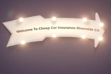 Reliable Car Insurance in Riverside CA