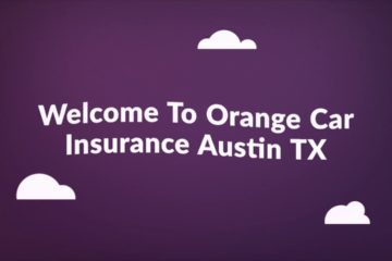 Orange Cheap Auto Insurance in Austin