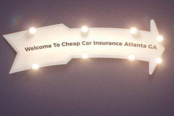 Cheap Car Insurance in Atlanta GA