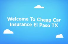 Get Now Cheap Auto Insurance in El Paso TX