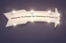 Get Now Cheap Auto Insurance in Fresno California